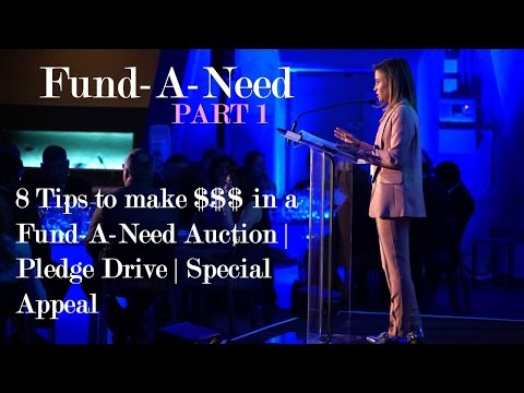 Fund-A-Need Auction - 8 Tips for making your Fund-A-Need Successful - Part 1