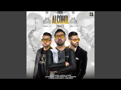 Alcohol (feat. Karan Aujla)