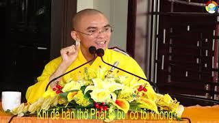 VẤN ĐÁP 242:Khi để bàn thờ Phật bị bụi có tội không?(ĐĐ Thích Thiện Tuệ)