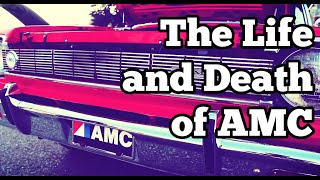 The Life and Death of American Motors Corporation: RCR Car Stories