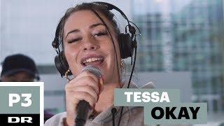 Tessa 'Okay' (live)