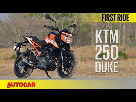 2017 KTM Duke 250 | First Ride | Autocar India