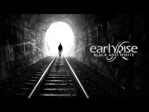 Клип EarlyRise - Black and White