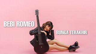 Download TAMI AULIA   BEBI ROMEO - BUNGA TERAKHIR