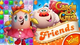CANDY CRUSH FRIENDS SAGA Android / iOS Gameplay Trailer | Early Levels