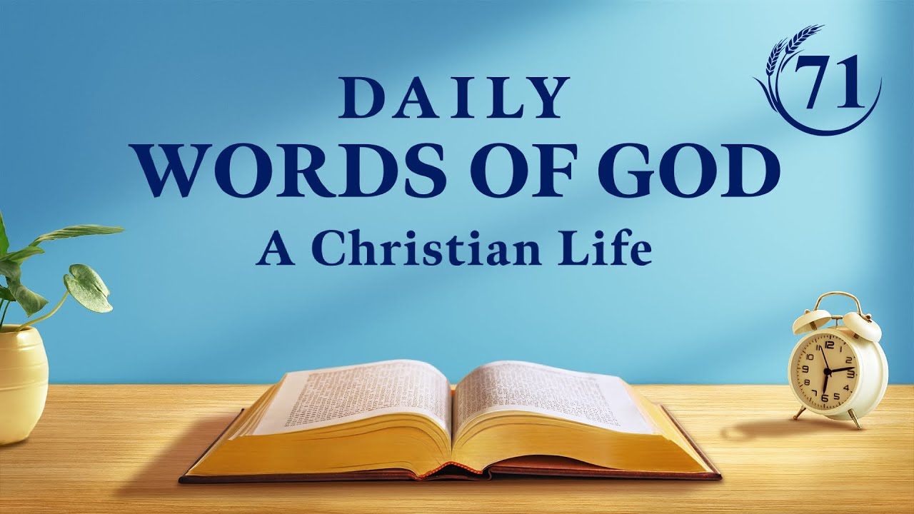"""Daily Words of God   """"The Appearance of God Has Ushered in a New Age""""   Excerpt 71"""
