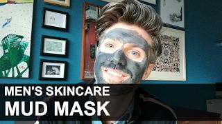 Men's Mud Mask | Grooming Hacks