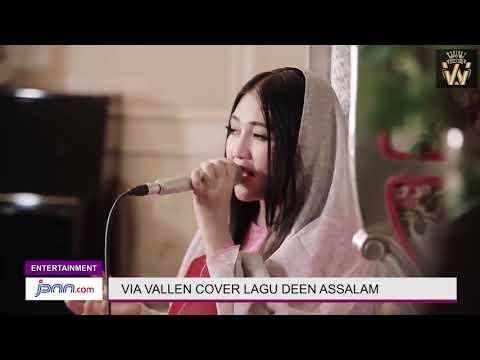 Merdu Mana Suara Via Vallen Atau Nisa Sabyan Nyanyikan Lagu Deen  Assalam