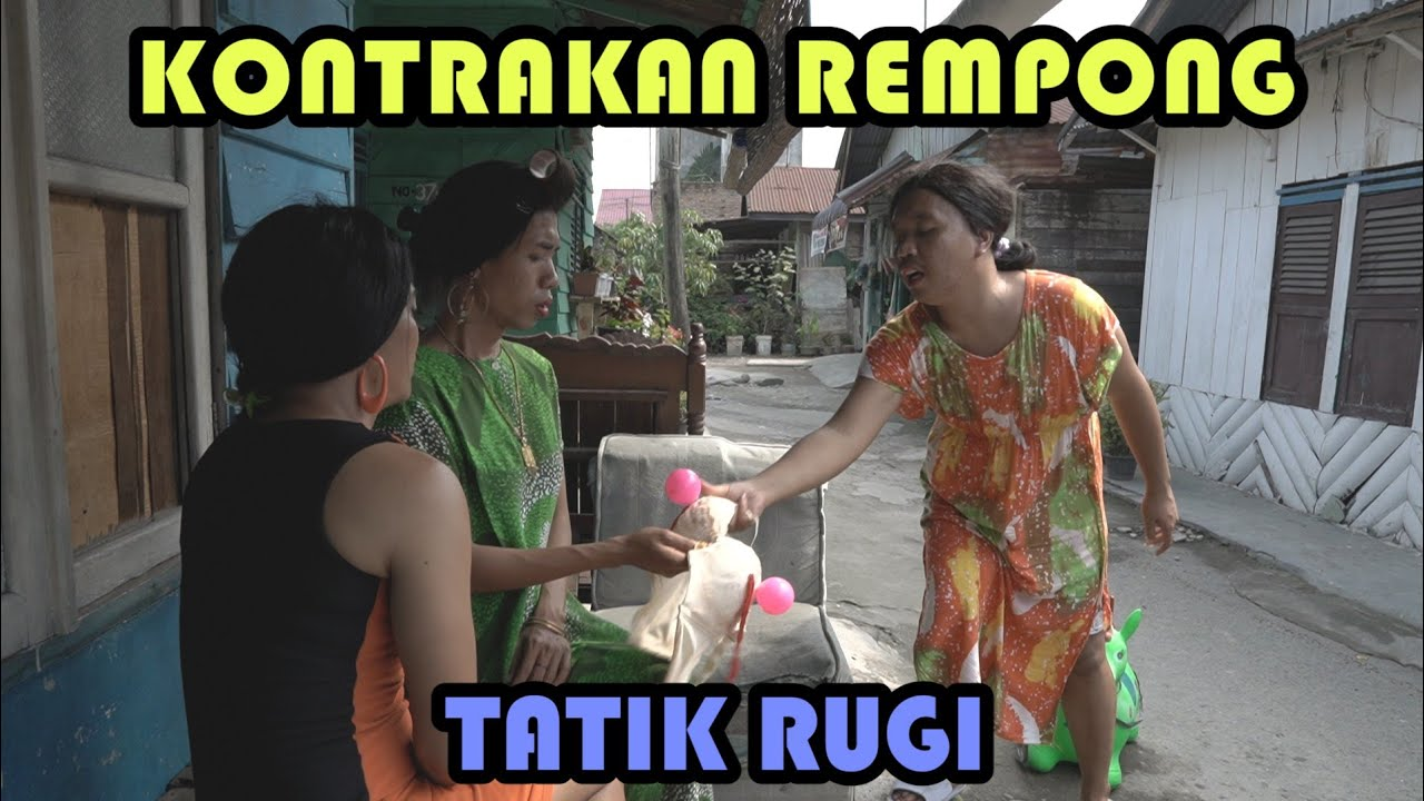 TATIK RUGI || KONTRAKAN REMPONG EPISODE 237