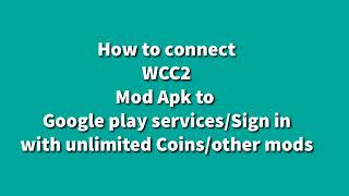 How To Connect Mod Apk To Google Play Games Without Rooting | WCC2 Mod Apk Google Play Games Connect