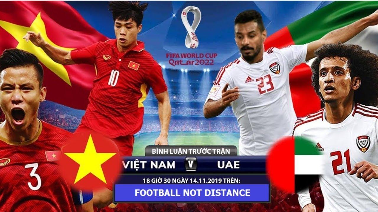 LiveTream trực tiếp trận đấu Việt Nam và UAE Vòng loại World Cup 2022 20h:00 ngày 14/11/2019