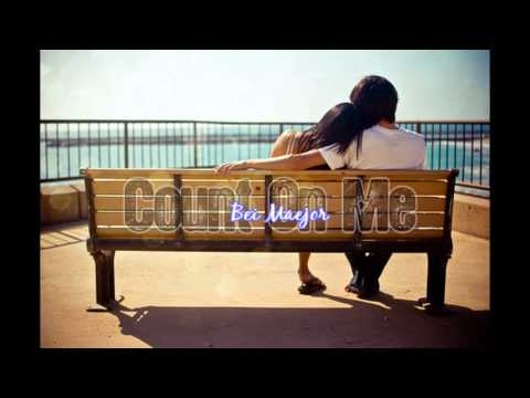 Count On Me - Bei Maejor + Download Link
