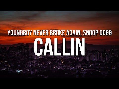 YoungBoy Never Broke Again – Callin (Lyrics) ft. Snoop Dogg