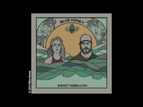 Blue Honey - Sweet Rebellion (Audio Video) Mp3