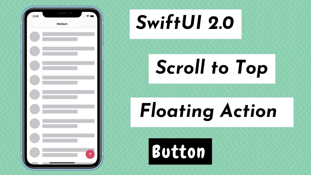 SwiftUI 2.0 Scroll To Top With Floating Action Button - ScrollView Offset
