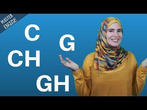 كيف ألفظ حرف ال C و G و CH و GH في اللغة الإنجليزية؟