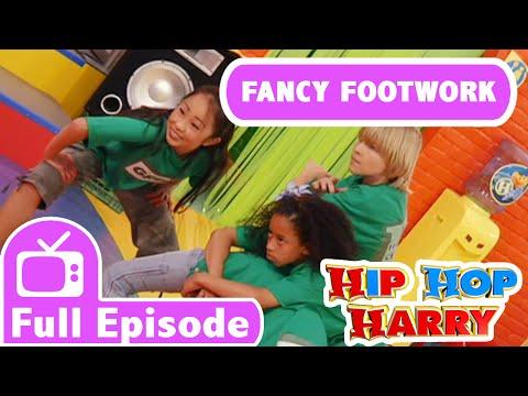 Fancy Footwork | Full Episode | From Hip Hop Harry