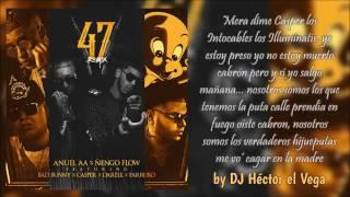 47 remix letra anuel aa engo ft bad bunny darell casper farruko