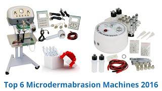6 Best Microdermabrasion Machines 2016