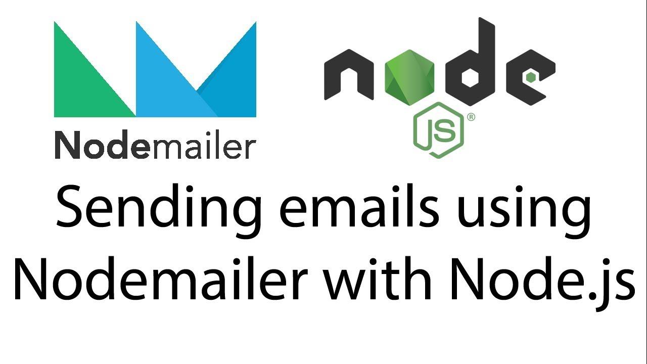 Sending emails using Nodemailer with Node js