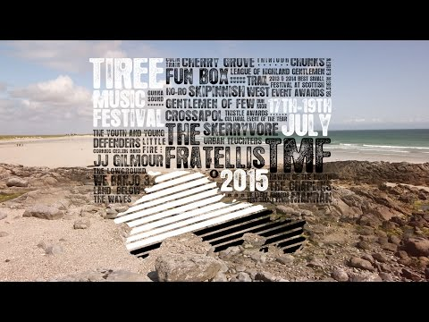 Tiree Music Festival 2015 (Official Video)