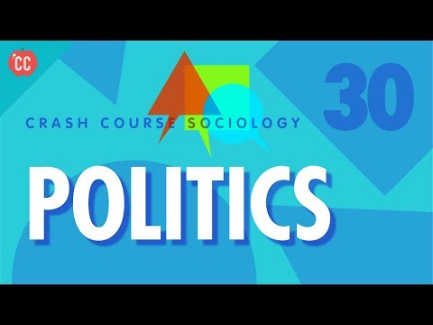 Politics: Crash Course Sociology #30