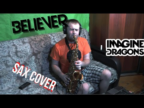 Imagine Dragons - Believer | SAXOPHONE COVER By Amigoiga