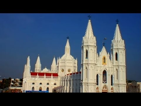 Basilica of Our Lady of Good Health | Velankanni Church