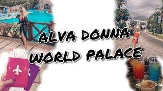 VLOG:Первый день в Турции. ALVA DONNA WORLD PALACE