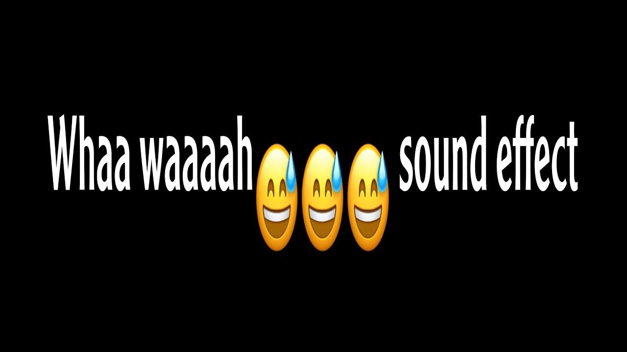 Download Whaaa whaaa sound effect😅🤭