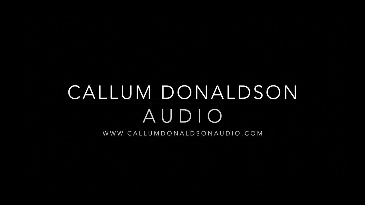 Callum Donaldson Audio 2020 Reel