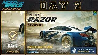 NFS No Limits | Return Of Razor - BMW M4 (RAZOR) | Day 2