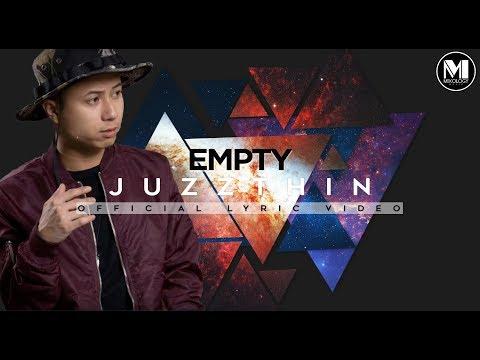 Juzzthin - Empty (Official Lyric Video)