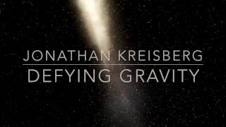 DEFYING GRAVITY  by JONATHAN KREISBERG