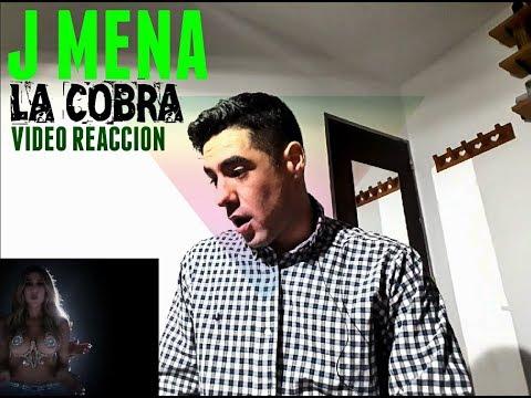 J mena - La Cobra   Reacción