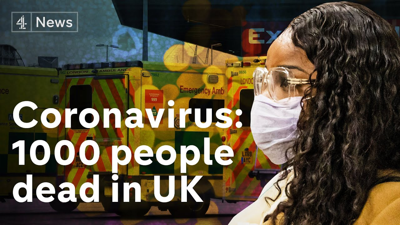Over 1000 people dead in the UK from coronavirus - what next?