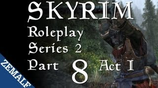 Skyrim Roleplay - Part 8 (S2) - Ill Met By Moonlight