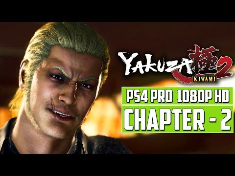 YAKUZA KIWAMI 2 Gameplay Walkthrough CHAPTER - 2 | FULL GAME | [1080p HD] PS4 Pro - No Commentary