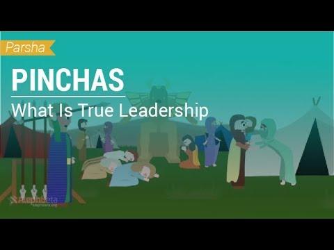 Parshat Pinchas: What Is True Leadership?