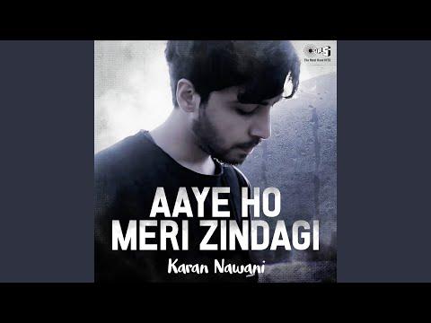 aaye-ho-meri-zindagi-mein-by-karan-nawani-(cover)