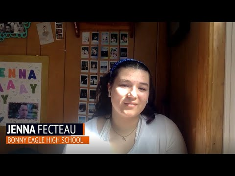 2020: A Class Dismissed - Jenna Fecteau, Bonny Eagle High School