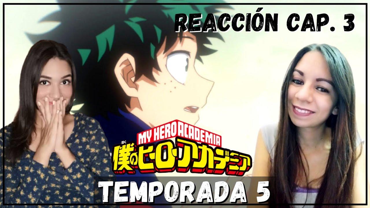 ¡CHOQUE! | BOKU NO HERO ACADEMIA TEMPORADA 5 | REACCIÓN CAPÍTULO 3 + OPINIÓN