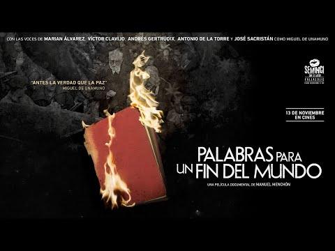 """TRÁILER """"PALABRAS PARA UN FIN DEL MUNDO"""""""