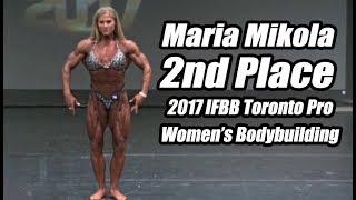 2017 IFBB Toronto Pro: Women's Bodybuilding: Maria Mikola 2nd Place