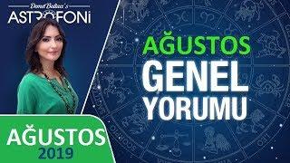AĞUSTOS 2019 ❎ AYLIK Burç Yorumları ve Astroloji. Astrolog DEMET BALTACI