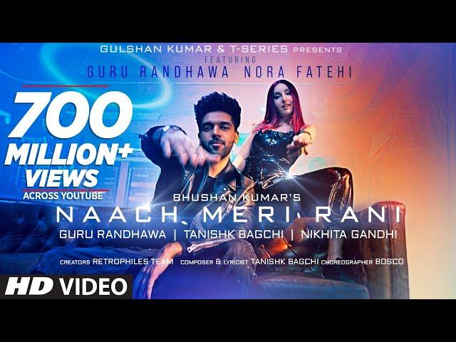 Naach Meri Rani: Guru Randhawa Feat. Nora Fatehi | Tanishk Bagchi | Nikhita Gandhi | Bhushan Kumar