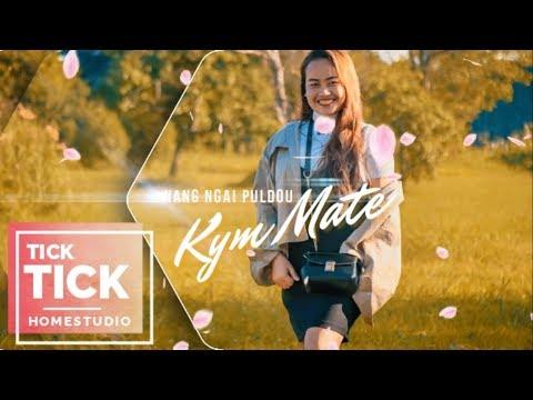 KYM MATE - NANG NGAI PULDOU    TICKTICKHOMESTUDIO