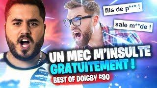 🎬 JE ME FAIS INSULTER GRATUITEMENT SUR FORTNITE ! - BEST OF DOIGBY #90
