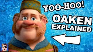 Frozen's Oaken Explained