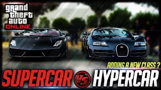 GTA 5 Supercar Vs Hypercar Debate! Adding A New